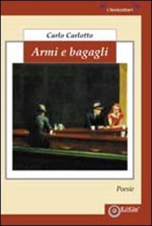 Armi e bagagli - Carlo Carlotto - copertina