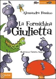La formichina Giulietta - Alessandra Fassino - copertina