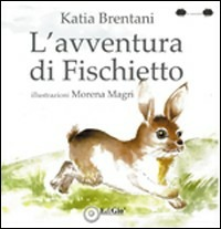 L' L' avventura di Fischietto - Brentani Katia - wuz.it