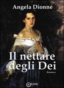 Il nettare degli dei - Angela Dionne - copertina