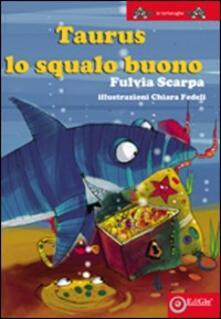 Taurus lo squalo buono - Fulvia Scarpa - copertina