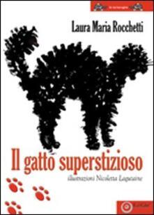 Il gatto superstizioso - Laura M. Rocchetti - copertina