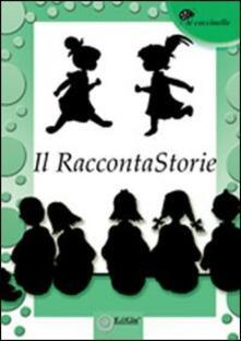 Il raccontaStorie. Antologia del premio 2011 - copertina
