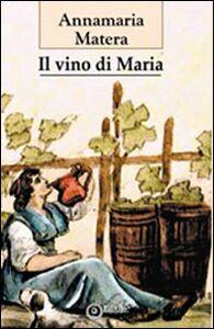 Il vino di Maria