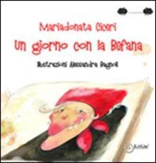 Un giorno con la befana - Mariadonata Ciceri - copertina