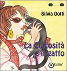 La curiosità e il gatto