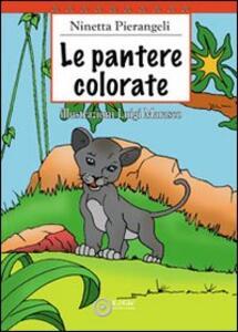 Le pantere colorate - Ninetta Pierangeli - copertina