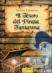 Il tesoro del pirata fantasma
