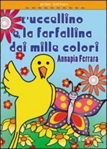 Storia dell'uccellino e della farfalla - Annapia Ferrara - copertina