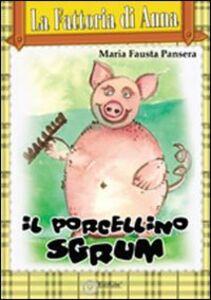 Il porcellino Sgrunf