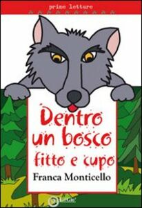 Dentro un bosco fitto e cupo