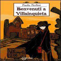 Benvenuti a Villainquieta