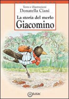 La storia del merlo Giacomino - Donatella Ciani - copertina