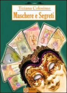 Maschere e segreti