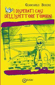 I disperati casi dell'ispettore Tombini