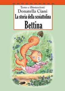 La storia della scoiattolina Bettina