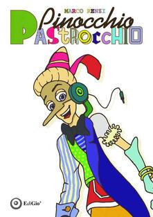 Pinocchio pastrocchio - Marco Renzi - copertina