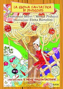 La cucina fantastica di Pinocchio. Cera una volta il menù raccontastorie.pdf