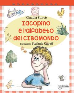 Iacopino e l'alfabeto del CiboMondo - Claudia Storcè - copertina