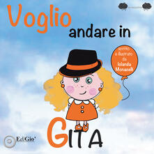 Voglio andare in gita - Iolanda Monacelli - copertina