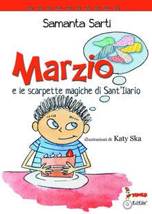 Marzio e le scarpette magiche di SantIlario. Ediz. illustrata.pdf