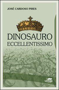 Dinosauro eccellentissimo