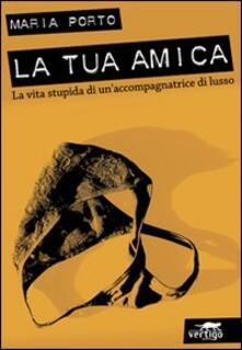 Antondemarirreguera.es La tua amica. La vita stupida di un'accompagnatrice di lusso Image