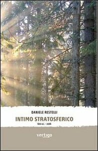 Intimo stratosferico 600 a. C.-2006