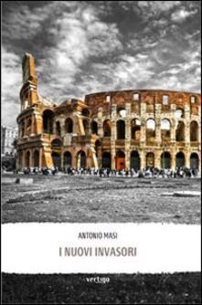 I nuovi invasori - Antonio Masi - copertina