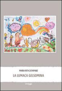 La lumaca Gelsomina