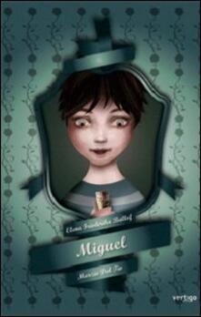 Miguel - Elena F. Ballof,Marzio Dal Tio - copertina