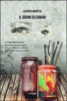Il sogno di Chiara - Lorenzo Marotta - copertina