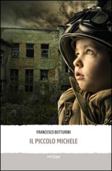 Il piccolo Michele - Francesco Butturini - copertina