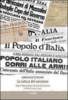 La cattura del consenso. Aspetti della politica culturale del fascismo. Le veline (1935-1943)
