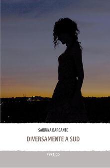 Diversamente a sud - Sabrina Barbante - copertina