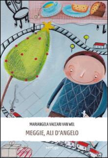 Meggie, ali d'angelo - Mariangela Vaccari Van Wel - copertina