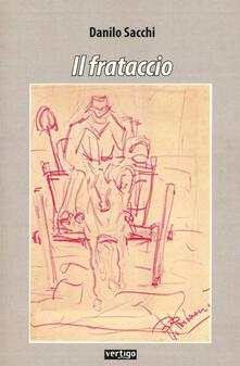 Il frataccio - Danilo Sacchi - copertina