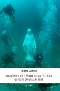 Madonna del mare di Avetrana. Quindici quintali di fede