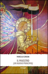 Il Maestro (un nuovo principio)