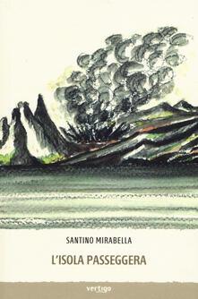 L' isola passeggera - Santino Mirabella - copertina