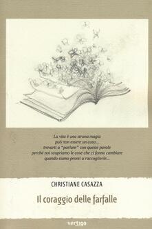 Il coraggio delle farfalle - Christiane Casazza - copertina