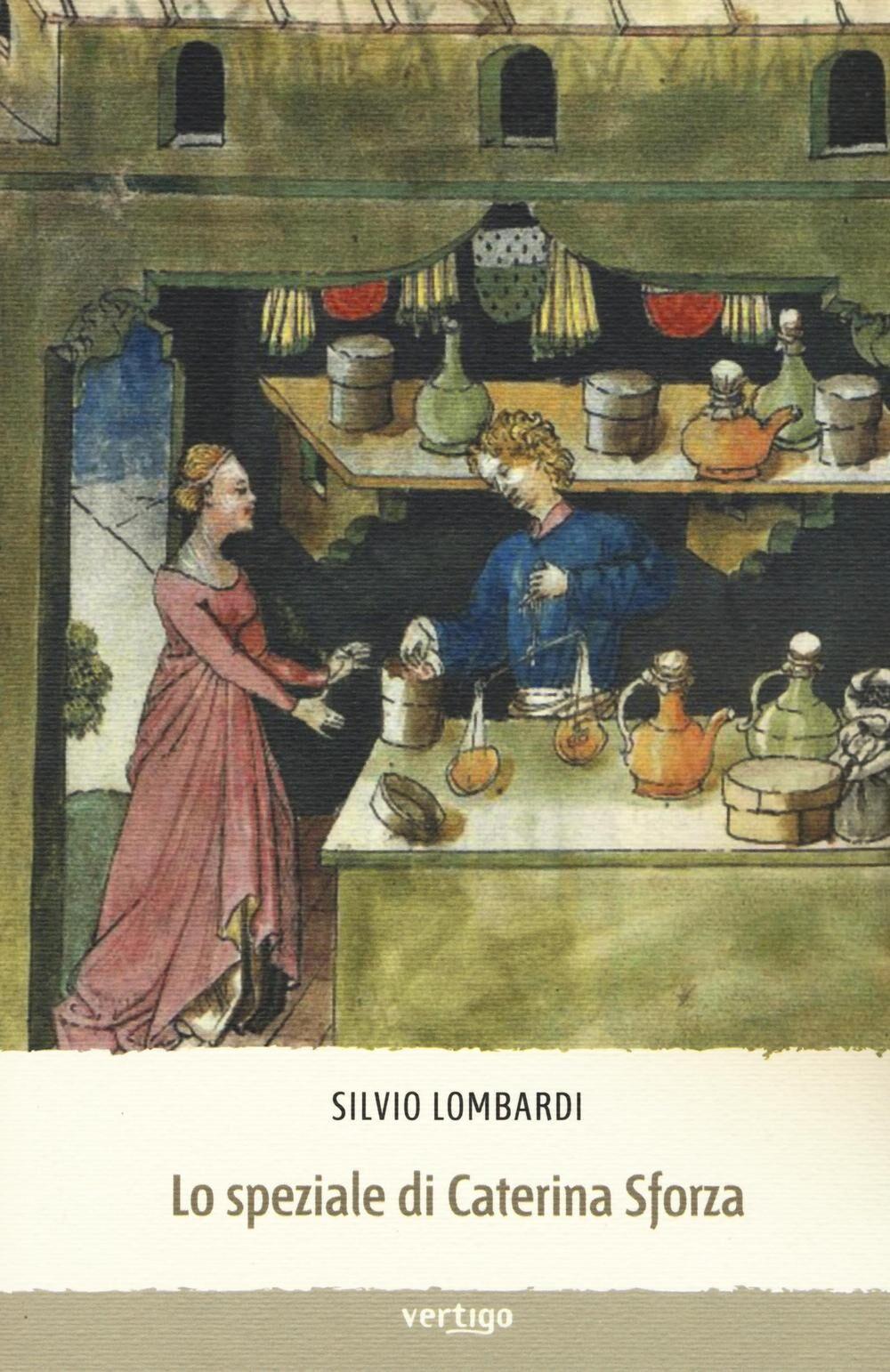 Lo speziale di Caterina Sforza