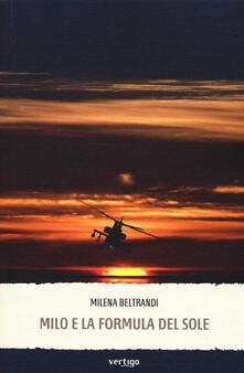 Milo e la formula del sole - Milena Beltrandi - copertina