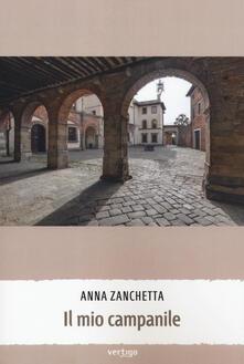 Il mio campanile - Anna Zanchetta - copertina