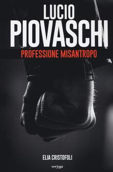 Lucio Piovaschi professione misantropo - Elia Cristofoli - copertina