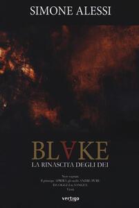 La rinascita degli dei. Blake - Simone Alessi - copertina