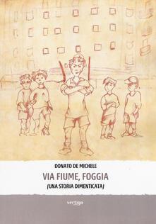 Via Fiume, Foggia - Donato De Michele - copertina