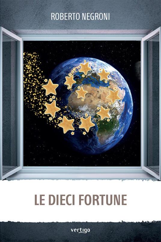Le dieci fortune - Roberto Negroni - copertina