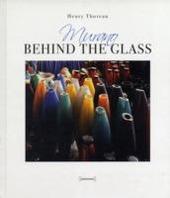 Murano. Behind the glass. Ediz. italiana e inglese