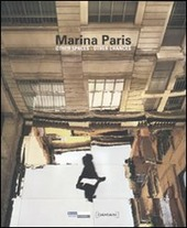 Marina Paris. Other spaces other chances. Catalogo della mostra (Saint- tienne, 15 maggio-22 agosto 2010). Ediz. italiana, inglese e francese